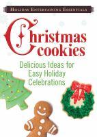 Holiday Entertaining Essentials: Christmas Cookies
