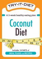 Try-It Diet: Coconut Oil Diet