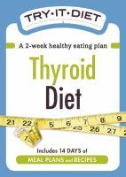 Try-It Diet: Thyroid Diet