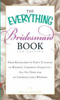 The Everything Bridesmaid Book
