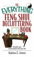 The Everything Feng Shui Decluttering Book