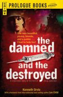 The Damned and the Destroyed