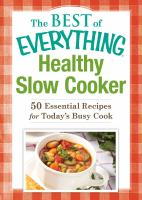 The Best of Everything Healthy Slow Cooker