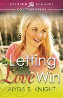 Letting Love Win