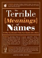 The Terrible Meanings of Names, Or, Why You Shouldn't Poke your Giselle With A Barry