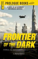 Frontier of the Dark