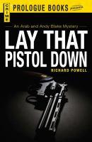 Lay That Pistol Down
