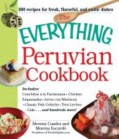 The Everything Peruvian Cookbook