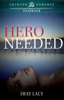 Hero Needed