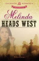 Melinda Heads West