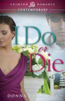 I Do--- or Die