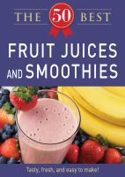 The 50 Best Fruit Juices And Smoothies