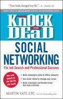 Knock 'em Dead Social Networking