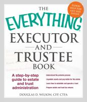 The Everything® Executor and Trustee Book