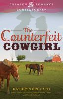 The Counterfeit Cowgirl