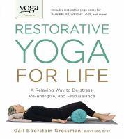 Restorative Yoga for Life