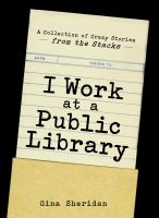 Image: I Work at A Public Library