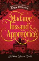 Madame Tussaud's Apprentice