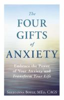 The Four Gifts of Anxiety