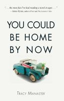 You Could Be Home by Now