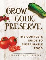 Grow, Cook, Preserve