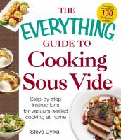 The Everything® Guide to Cooking Sous Vide
