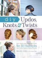 DIY Updos, Knots, & Twists