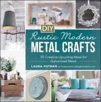 DIY Rustic Modern Metal Crafts