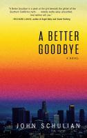 A Better Goodbye