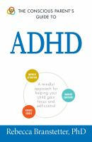 The Conscious Parent's Guide to ADHD