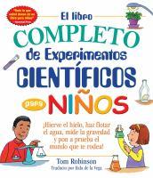 El libro completo de experimentos científicos para niños