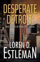 Desperate Detroit