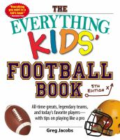The Everything Kids' Football Book