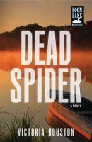 Dead Spider : A Novel