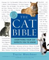 The Cat Bible : Everything Your Cat Expects You to Know