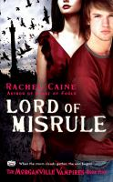 Lord Of Misrule : The Morganville Vampires : Book Five