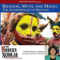 Religion, Myth, and Magic
