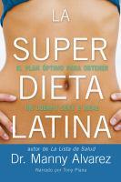 La super dieta latina