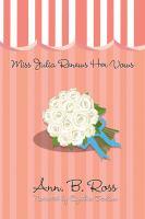 Miss Julia Renews Her Vows
