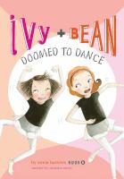 Ivy & Bean Doomed to Dance