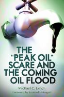 """The """"peak Oil"""" Scare and the Coming Oil Flood"""