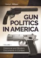 Gun Politics in America