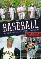 Baseball: An Encyclopedia Of Popular Culture, 2nd Edition (Revised)
