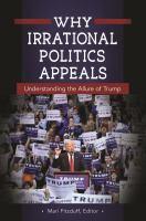 Why Irrational Politics Appeals