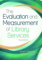 The Evaluation And Measurement Of Library Services, 2nd Edition (Revised)