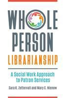 Whole Person Librarianship