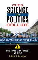 When Science and Politics Collide