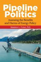 Pipeline Politics