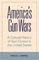 America's Gun Wars