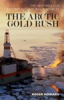 The Arctic Gold Rush